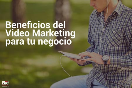 beneficios del video marketing