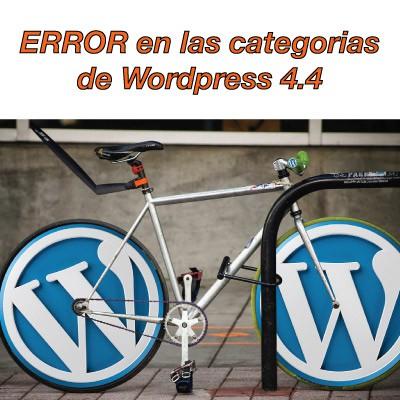 error en las categorías de wordpress 4.4