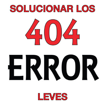 solucionar errores 404 leves