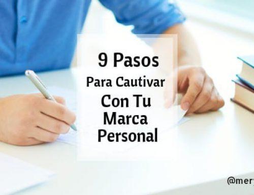 9 Pasos Para Cautivar Con Tu Marca Personal