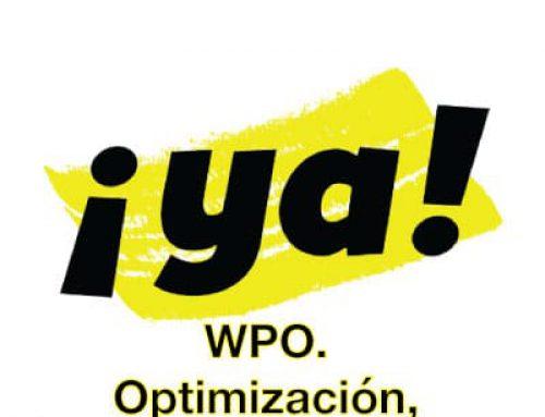 WPO. Optimización, Branding y Engagement