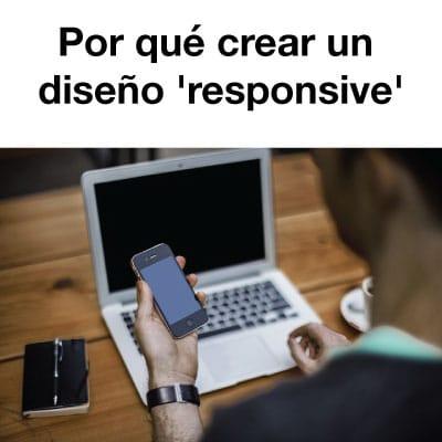 Por qué crear un diseño 'responsive'